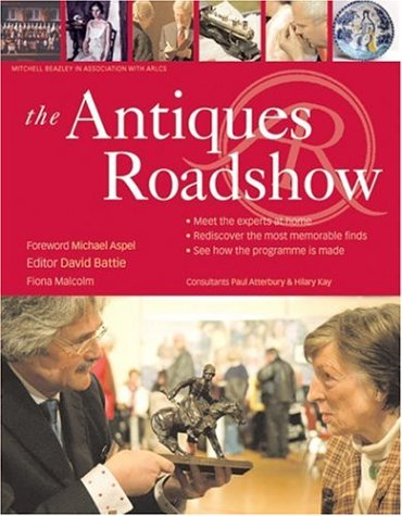 9781845330606: The Antiques Roadshow