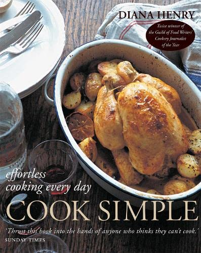 9781845330750: Cook Simple: Effortless cooking every day