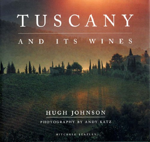 9781845332051: Tuscany and Its Wines