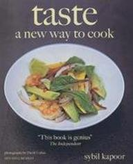 9781845332259: Taste: A New Way to Cook