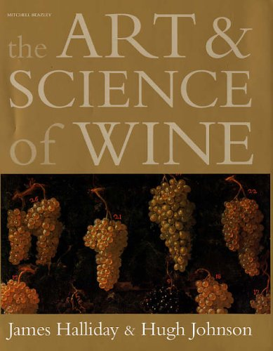 9781845332365: The Art and Science of Wine: The Subtle Artistry and Sophisticated Science of the Winemaker