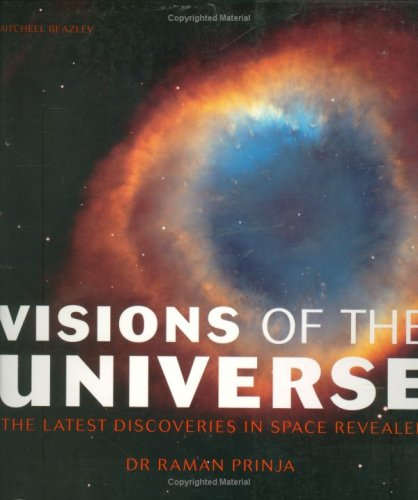 Visions of the Universe (9781845332815) by prinja-raman-k