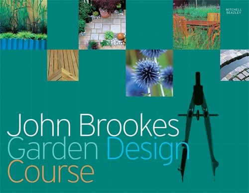 John Brookes Garden Design Course: Brookes, John