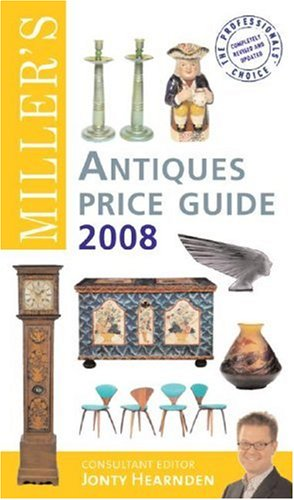 9781845333140: Miller's Antiques Price Guide 2008 (Miller's Antiques Handbook & Price Guide)