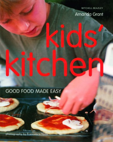 9781845333164: Kids' Kitchen: Good Food Made Easy