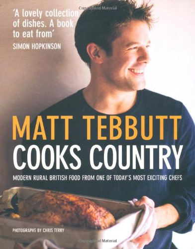 9781845333713: Cooks Country: Modern British Rural Cooking