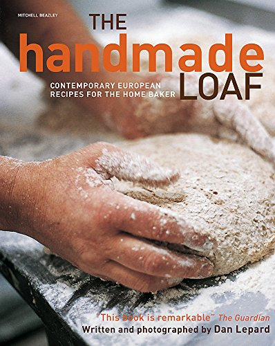 9781845333898: The Handmade Loaf: The book that started a baking revolution