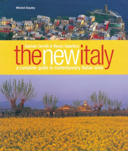 9781845334239: The New Italy: A Complete Guide to Contemporary Italian Wine