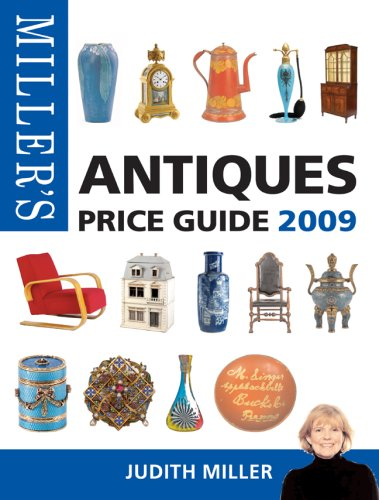9781845334550: Miller's Antiques Price Guide 2009: 30th Edition (Miller's Antiques Handbook & Price Guide)