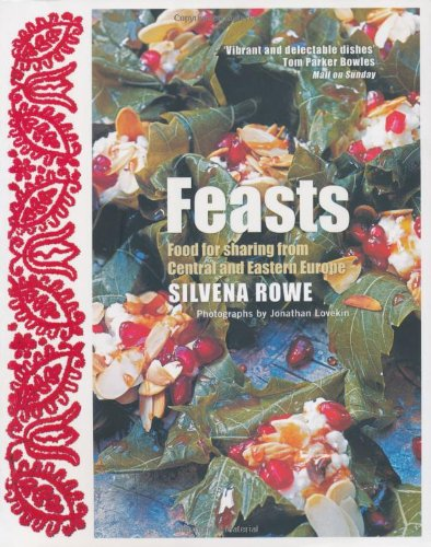 Feasts: Food For Sharing From Central And Eastern Europe (FINE COPY OF SCARCE PAPERBACK FIRST EDI...