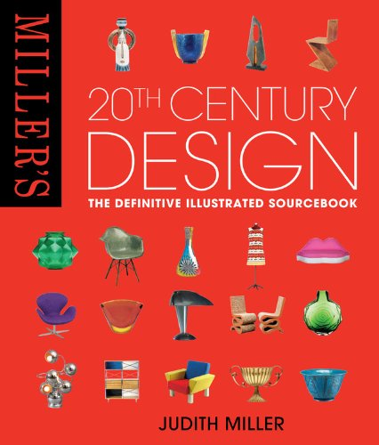 9781845335168: Miller's 20th Century Design: The Definitive Illustrated Sourcebook