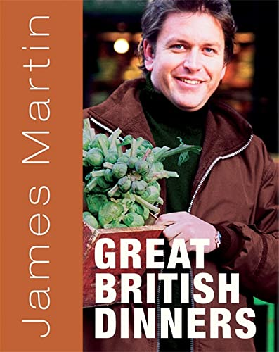9781845335823: James Martin's Great British Dinners