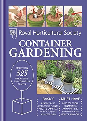 RHS Handbook: Container Gardening (Royal Horticultural Society: Hodgson, Ian