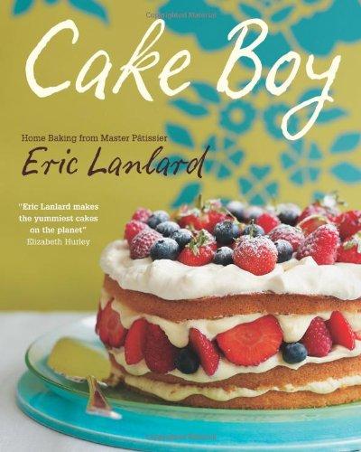 Cake Boy: Eric Lanlard