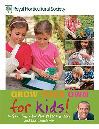 Grow Your Own for Kids: Collins, Chris