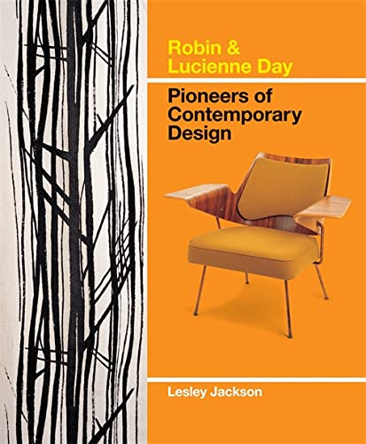9781845336349: Robin & Lucienne Day: Pioneers of Contemporary Design. Lesley Jackson