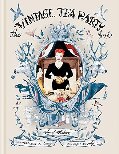 9781845336479: The Vintage Tea Party Book. Angel Adoree