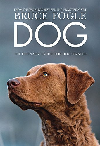 9781845336714: Dog: The Definitive Guide for Dog Owners. Bruce Fogle