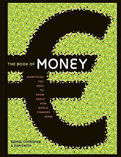 9781845336806: The Book of Money: Everything you need to know about how world finances work