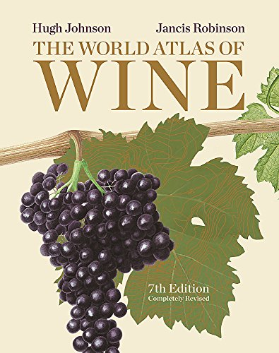 The World Atlas of Wine (Hardcover): Hugh Johnson