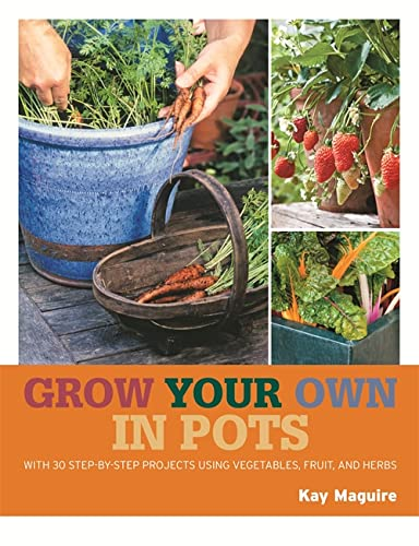 9781845337179: Grow Your Own in Pots