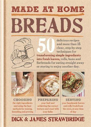 Made at Home: Breads: Strawbridge, Dick; Strawbridge, James