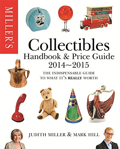 Miller's Collectibles Handbook & Price Guide: Miller, Judith; Hill, Mark