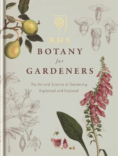 9781845338336: RHS Botany for Gardeners: The Art and Science of Gardening Explained & Explored