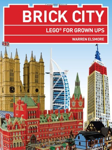 9781845338763: Brick City Lego for Grown ups