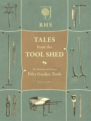 9781845338848: RHS Tales from the Tool Shed: The history and