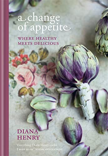 A Change of Appetite (Hardcover): Diana Henry
