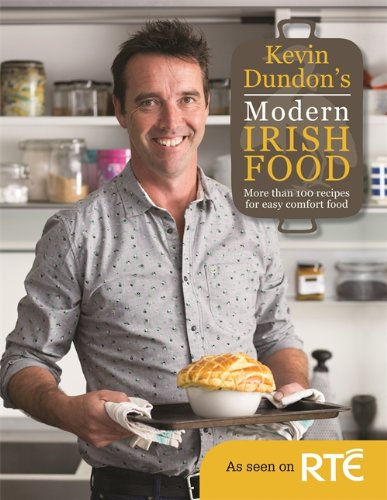 9781845338930: Kevin Dundon's Modern Irish Food