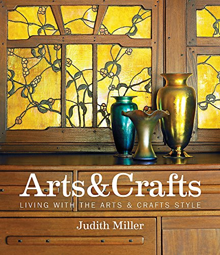 9781845339432: Miller's Arts & Crafts: Living with the Arts & Crafts Style
