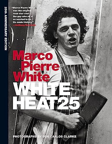 White Heat: White, Marco Pierre
