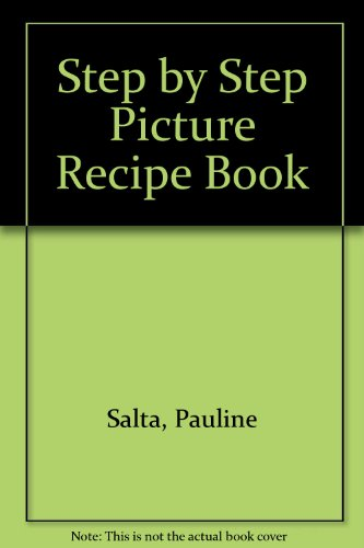 9781845341527: Step by Step Picture Recipe Book