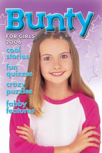 9781845350437: Bunty for Girls 2006 (Annual)