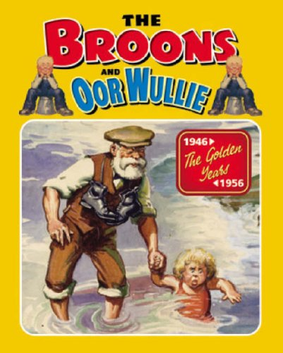"""The """" Broons """" and """" Oor Wullie """" : The Golden Years: Vol 12 (Annual): No ..."""