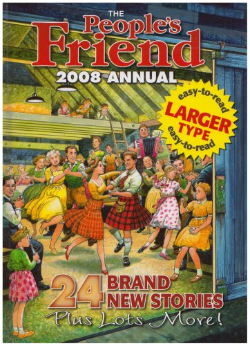 9781845353438: The People's Friend Annual 2008 (Large Print)