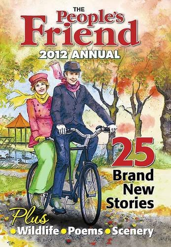 9781845354633: People's Friend Annual 2012 (Annuals 2012)