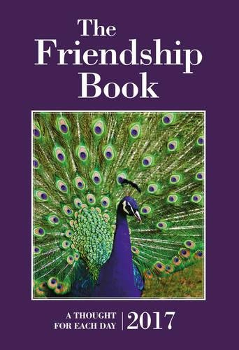 The Friendship Book 2017: A Thought for: Unknown