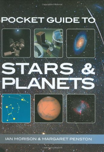 Pocket Guide to Stars and Planets: Ian Morison, Margaret