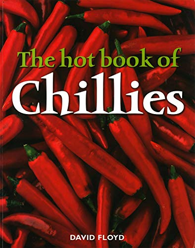 9781845370343: The Hot Book of Chillies