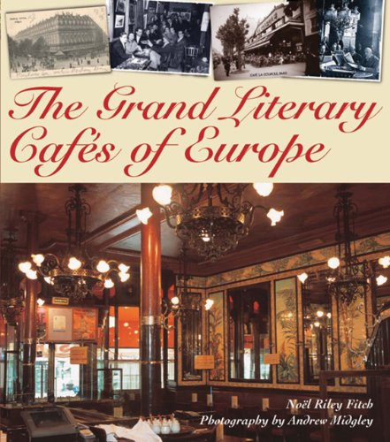 The Grand Literary Cafes Of Europe