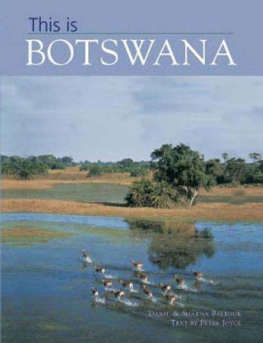 9781845371463: This is Botswana