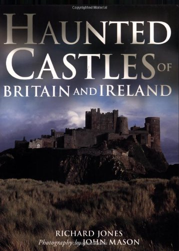 9781845371883: Haunted Castles of Britain and Ireland