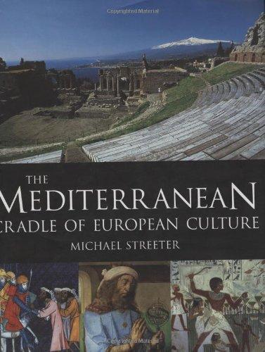 9781845371920: The Mediterranean: Cradle of European Culture