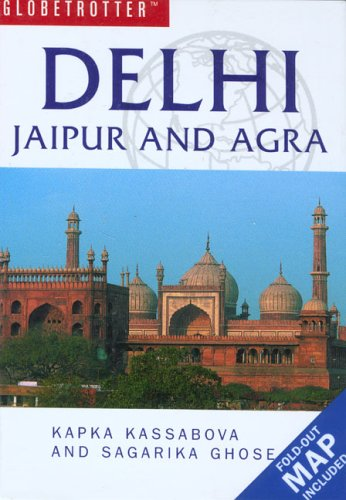 9781845371968: Delhi, Jaipur and Agra Travel Pack (Globetrotter Travel Packs)