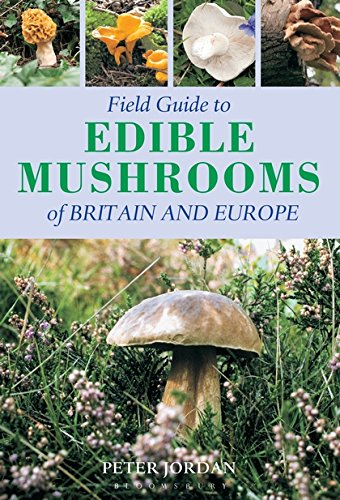 9781845374198: Field Guide Edible Mushrooms of Britain and Europe