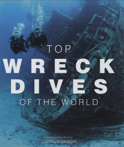 9781845374662: Top Wreck Dives of the World