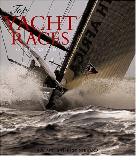 9781845375089: Top Yacht Races of the World